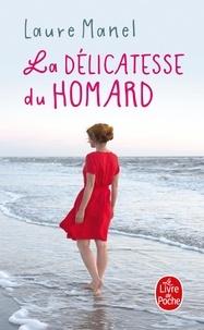 Laure Manel - La délicatesse du homard.