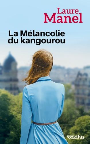 La Mélancolie du kangourou Edition en gros caractères