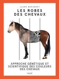 Les robes des chevaux - Approche génétique et scientifique des couleurs des chevaux.pdf