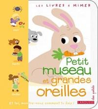 Laure Marandet et Sophie Verhille - Petit museau et grandes oreilles.