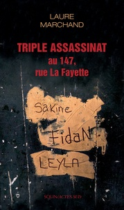 Laure Marchand - Triple assassinat au 147, rue La Fayette.