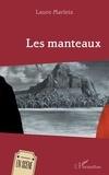 Laure Marleix - Les manteaux.