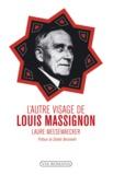 Laure Meesemaecker - L'autre visage de Louis Massignon.