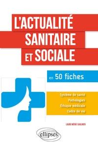 Lactualité sanitaire sociale en 50 fiches.pdf