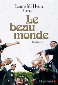 Laure Mi Hyun Croset - Le Beau Monde.