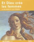 Laure Mistral - Et Dieu créa les femmes - La religion et les femmes.