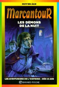 Laure Mistral et Thierry Ségur - Les démons de la nuit.