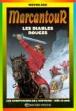 Laure Mistral et Thierry Ségur - Les Diables rouges.