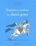 Laure Mistral - Sagesses et malices des Dieux grecs.