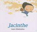 Laure Monloubou - Jacinthe.