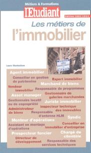 Laure Montesinos - Les métiers de l'immobilier.