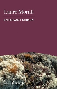 Laure Morali et Rita Mestokosho - En suivant Shimun.