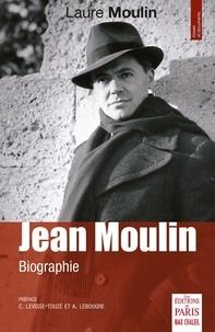 Laure Moulin - Jean Moulin - Biographie.