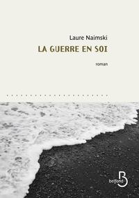 Laure Naimski - La guerre en soi.