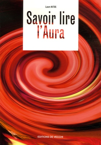 Laure Nitos - Savoir lire l'aura.