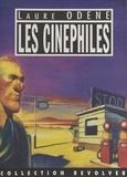 Laure Odène - Les cinéphiles.