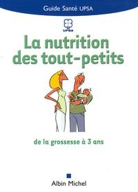 Laure Paoli - La nutrition des tous petits - De la grossesse à 3 ans.