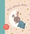 Laure Paoli et Véronique Galland - Mon album Bébé.