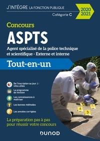 Laure Passoni et Nathalie Nadaraj - Concours ASPTS Agent spécialisé de la police technique et scientifique - 2020-2021 - Tout-en-un.