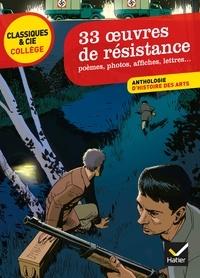 Deedr.fr 33 oeuvres de résistance - Poèmes, photos, affiches, lettres ... Image