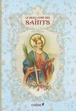 Laure Péraudin et Christine Barrely - Le beau livre des saints.