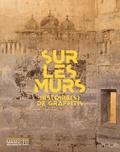 Laure Pressac - Sur les murs - Histoire(s) de graffitis.