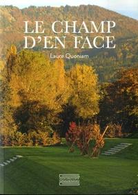 Laure Quoniam - Le Champ d'en face.
