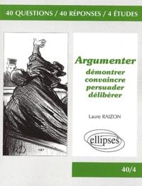 Argumenter - Démontrer, convaincre, persuader, délibérer.pdf