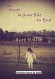 Laure Rollier - On écoute la jeune fille au fond.