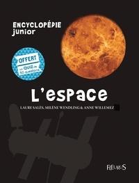 Laure Salès et Milène Wendling - L'espace - Avec un quiz de 50 questions offert.