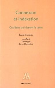 Laure Sarda et Denis Vigier - Connexion et indexation - Ces liens qui tissent le texte.