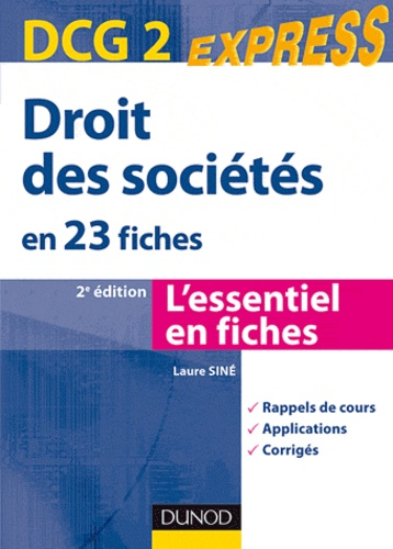 Laure Siné - Droit des sociétés DCG 2, en 23 fiches.
