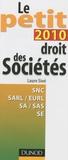 Laure Siné - Le petit droit des sociétés 2010.