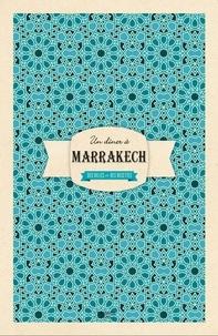 Laure Sirieix - Un dîner à Marrakech.