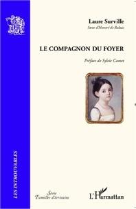 Laure Surville - Le compagnon du foyer.