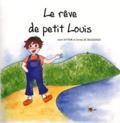 Laure Sutour et Corinne de Crescenzo - Le rêve de petit Louis.