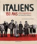 Laure Teulières - Italiens - 150 ans d'émigration en France et ailleurs.