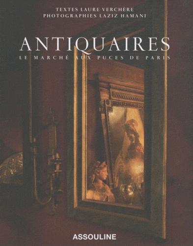 Laure Verchère et Laziz Hamani - Antiquaires - Le marché aux puces de Paris.