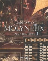Laure Verchère - Juan Pablo Molyneux en ses demeures.