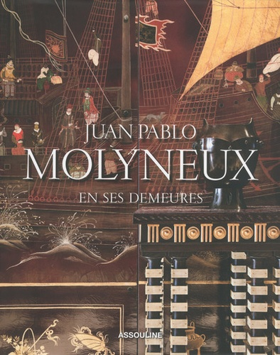 Juan Pablo Molyneux en ses demeures