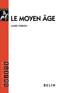 Laure Verdon - Le Moyen Age.