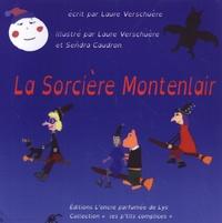 Laure Verschuère et Señdra Caudron - La sorcière Montenlair.