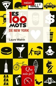 Laure Watrin - Les 100 mots de New York.