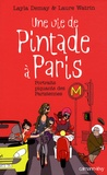 Laure Watrin et Layla Demay - Une vie de Pintade à Paris.