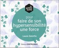 Laure Zanella - La petite boîte pour faire de son hypersensibilité une force.