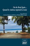 Laureano Montero et Carl Vetters - On the Road Again... - Quand le cinéma reprend la route.