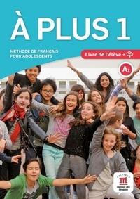 A plus 1 A1 - Méthode de français pour adolescents.pdf