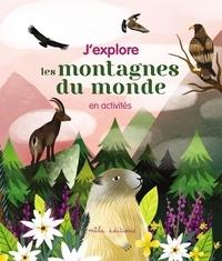 Laureen Bouyssou et Rebecca Roméo - J'explore les montagnes du monde en activités.