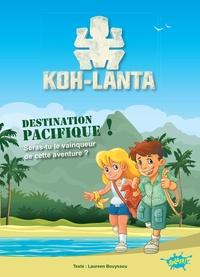 Laureen Bouyssou - Koh Lanta, destination Pacifique !.