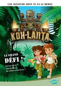 Laureen Bouyssou - Koh-Lanta Tome 1 : Le grand défi !.